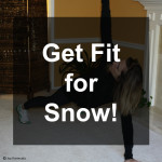 Get Fit for Snow