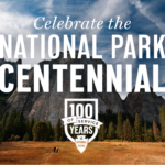National Park Centennial – Post Your Best Park Pics