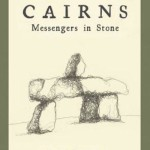"Book Review: ""Cairns, Messengers in Stone"""