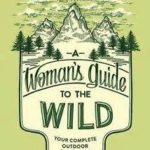 Book Review – Awesome Woman's Outdoor Guide