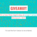 Giveaway: Win a two free night stay at Loge Camps in Westport, WA